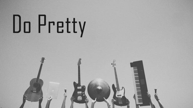 Do Pretty Album